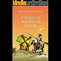 O Brasil e as batalhas de Quixote