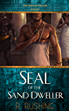 Seal Of The Sand Dweller (The Servant Ruler Book 1)
