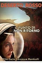 Deserto rosso - Punto di non ritorno (Italian Edition) Kindle Edition