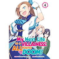 My Next Life as a Villainess: All Routes Lead to Doom! Vol. 4 (English Edition)