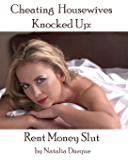 Cheating Housewives Knocked Up! Rent Money Slut