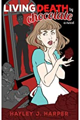 Living Death by Chocolate Kindle Edition