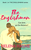 The Englishman: Can love go the distance? (The Englishman series Book 1)