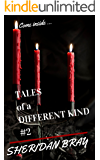 Tales of a Different Kind 2