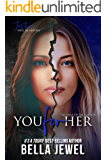 You for Her (The Edge Of Retaliation Book 2)