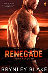 Renegade (Phoenix Rising Book 2) Kindle Edition