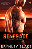 Renegade (Phoenix Rising Book 2)