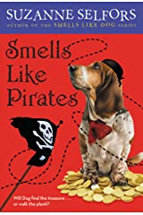 Smells Like Pirates (Smells Like Dog Book 3) Kindle Edition