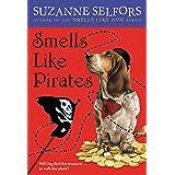 Smells Like Pirates (Smells Like Dog Book 3)
