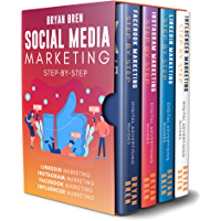 Social Media Marketing Step-By-Step: The Guides To Facebook, Instagram, LinkedIn, Influencer Marketing - Learn How To Develop A Strategy And Grow Your Business (English Edition)