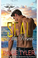 SEAL to the Rescue (SEALs of Coronado Book 6) Kindle Edition