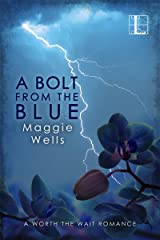 A Bolt from the Blue (A Worth the Wait Romance Book 2) Kindle Edition