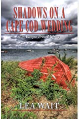 Shadows on a Cape Cod Wedding (Antique Print Mystery Series Book 6) Kindle Edition
