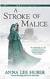 A Stroke of Malice (A Lady Darby Mystery Book 8)