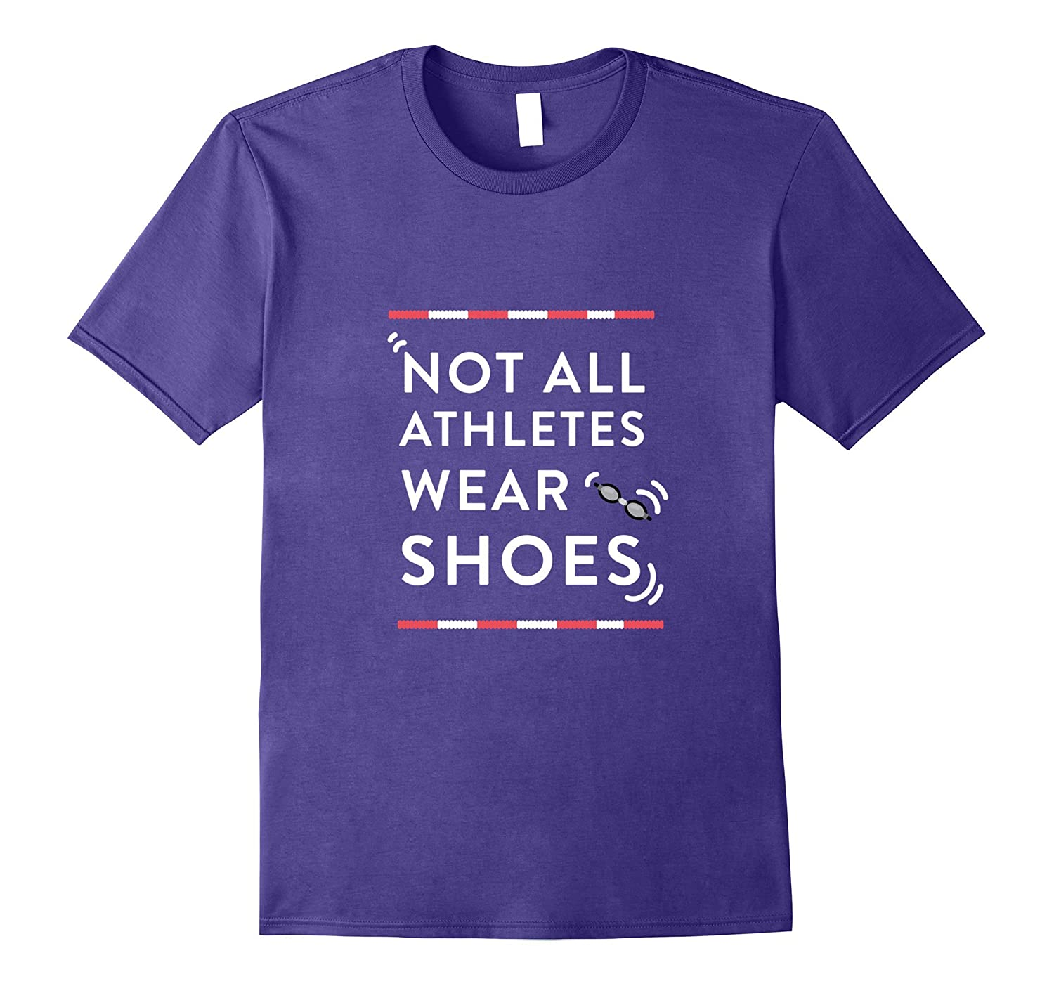 Not All Athletes Wear Shoes Swimmers Shirt-BN