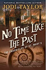 No Time Like the Past: The Chronicles of St. Mary's Book Five (The Chronicles of St Mary's 5) Kindle Edition