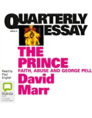 Quarterly Essay 51: The Prince: Faith, Abuse & George Pell
