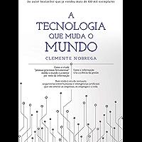 A tecnologia que muda o mundo