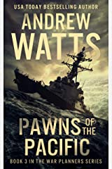 Pawns of the Pacific (The War Planners Book 3) Kindle Edition