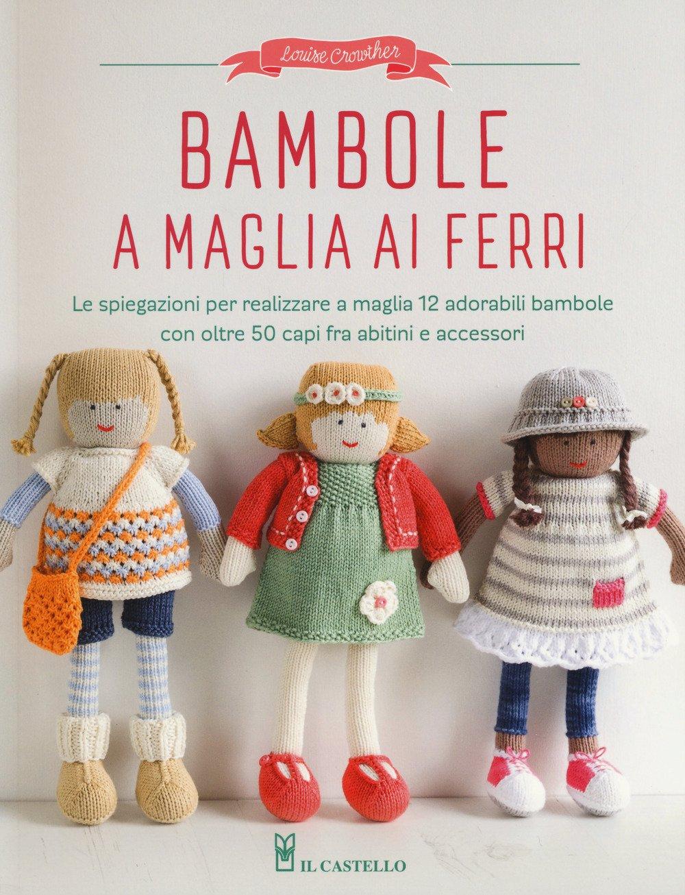 Bambole A Maglia Ai Ferri Louise Crowther 9788865208755