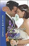 The Last Single Garrett (Those Engaging Garretts!)