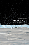 The Ice Age: A Very Short Introduction (Very Short Introductions)
