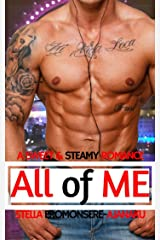 All of Me: A Sweet & Steamy Romance Kindle Edition