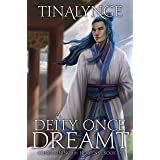A Deity Once Dreamt (Condemning the Heavens Book 9)
