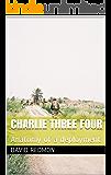 Charlie Three Four: Anatomy of a deployment