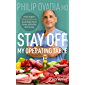 Stay off My Operating Table: A Heart Surgeon's Metabolic Health Guide to Lose Weight, Prevent Disease, and Feel Your…