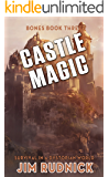 Castle Magic: Survival in a Dystopian World (BONES BOOK THREE 3)