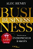 Business : 13 Lois pour devenir un entrepreneur à succès