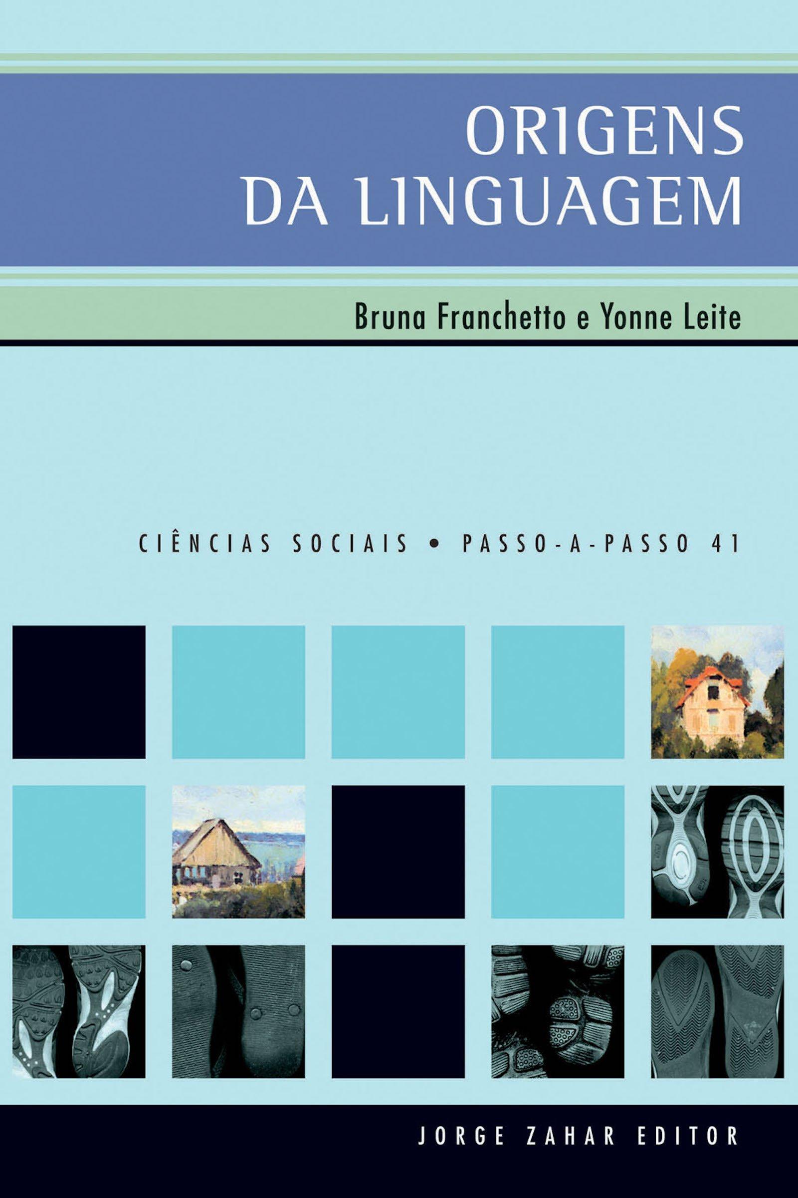 Origens da Linguagem - Coleção Ciências Sociais Passo-a-passo