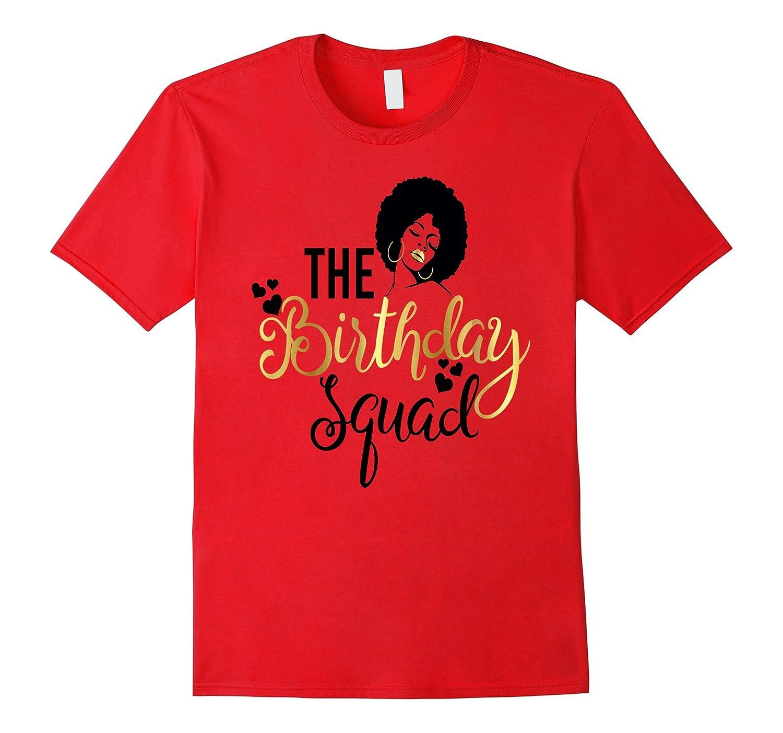 Black Girl Magic Birthday Squad Shirt Gold Party Gift-BN