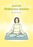 Guida alla Meditazione completa