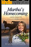 Martha's Homecoming