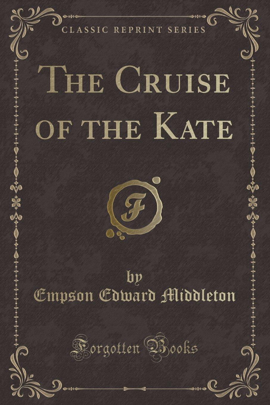 Download The Cruise of the Kate (Classic Reprint) ebook