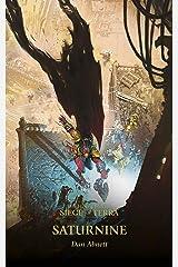 Saturnine (The Horus Heresy: Siege of Terra Book 4) Kindle Edition