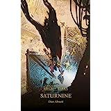 Saturnine (The Horus Heresy: Siege of Terra Book 4)