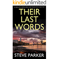 THEIR LAST WORDS an absolutely gripping serial killer thriller with a huge twist (English Edition)