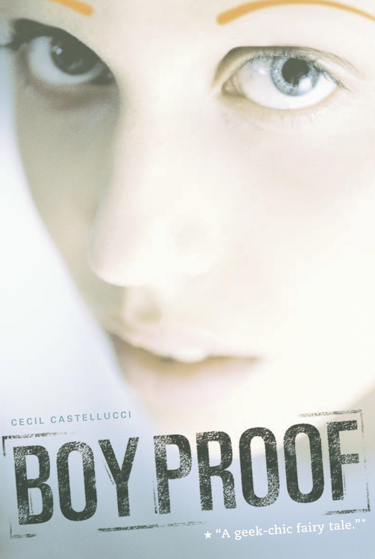 Ebook Boy Proof By Cecil Castellucci