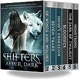 Shifters After Dark Box Set: 6-Book Bundle
