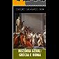 HISTÓRIA GERAL: GRÉCIA E ROMA: GRÉCIA E ROMA - COLEÇÃO FLASHCARDS ENEM (COLEÇÃO FLASHCARDS PARA O ENEM - HISTÓRIA GERAL)