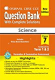 Oswaal CBSE CCE Question Bank With Complete Solutions For Class 7 Combined Term 1 & 2 Science