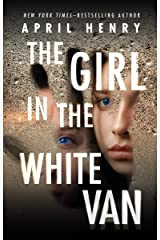 The Girl in the White Van Kindle Edition