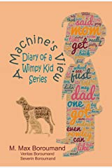 A Machine's View: Diary of a Wimpy Kid Series Kindle Edition