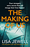The Making of Us: From the number one bestselling author of The Family Upstairs