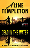 Dead in the Water: A Marjory Fleming Thriller (DI Marjory Fleming Book 5)