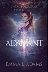 Adamant: The Alliance Series Book One Kindle Edition
