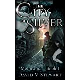 The City of Silver (Moonsong Book 1)